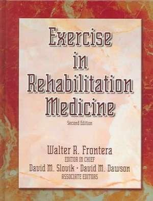 Exercise in Rehabilitation Medicine imagine