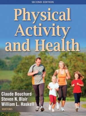 Physical Activity and Health de Claude Bouchard