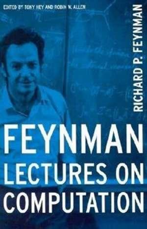 Feynman Lectures On Computation de Richard P. Feynman