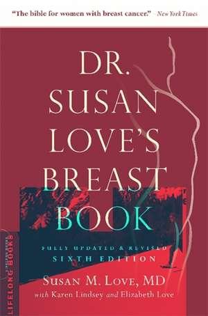 Dr. Susan Love's Breast Book de Susan M. Love
