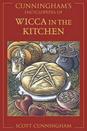 Cunningham's Encyclopedia of Wicca in the Kitchen de Scott Cunningham