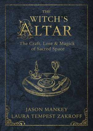 The Witch's Altar de Jason Mankey