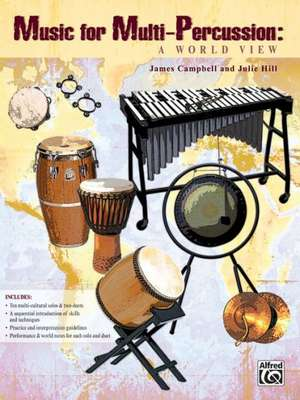 Music for Multi-Percussion: A World View de James Campbell