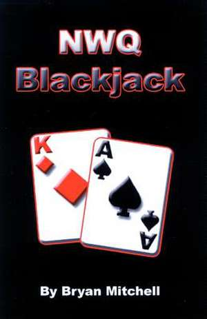 Nwq Blackjack:  Finding Peace in a Troubled World de Bryan W. Mitchell