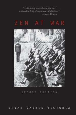 Zen at War de Brian Daizen Victoria