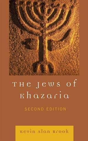 The Jews of Khazaria de Kevin Alan Brook