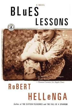 Blues Lessons de Robert Hellenga