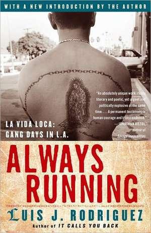 Always Running de Luis J. Rodriguez