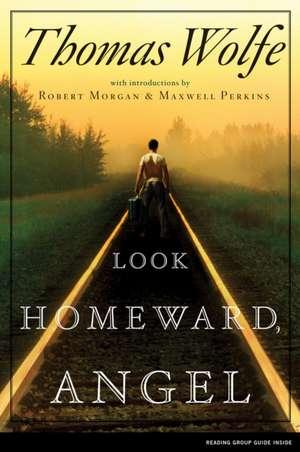 Look Homeward, Angel de Thomas Wolfe