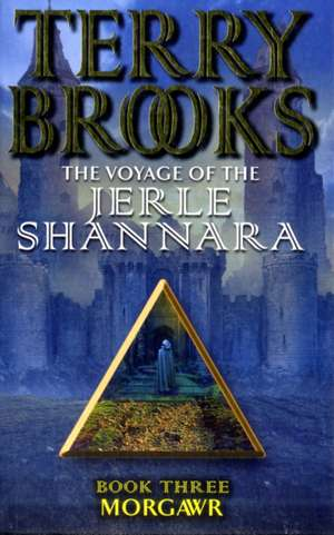 Morgawr: The Voyage Of The Jerle Shannara 3 de Terry Brooks