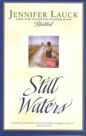 Still Waters de Jennifer Lauck