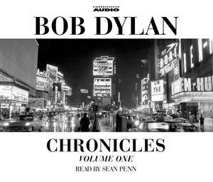 Chronicles Volume 1 (Audio) de Bob Dylan