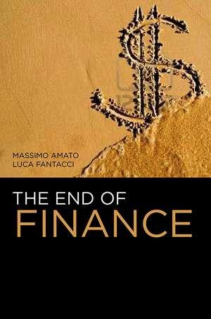 The End of Finance de Massimo Amato