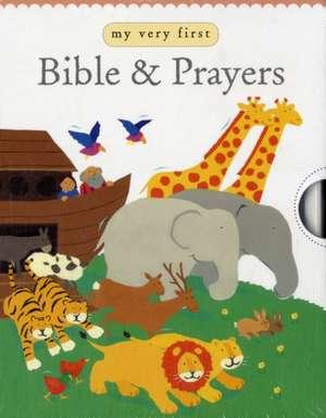 My Very First Bible & Prayers