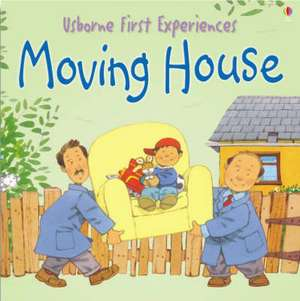 Usborne First Experiences Moving House imagine