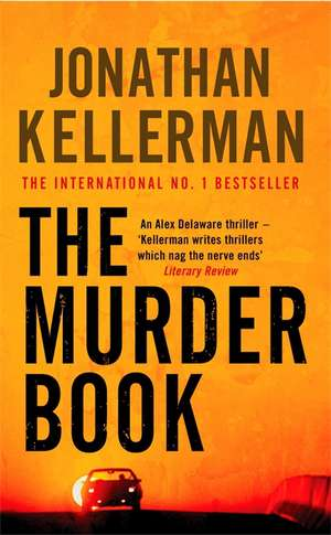 The Murder Book (Alex Delaware series, Book 16) de Jonathan Kellerman