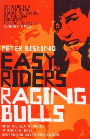 Easy Riders, Raging Bulls imagine