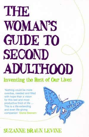 The Woman's Guide to Second Adulthood