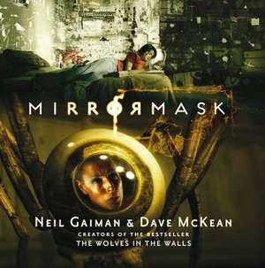 Mirrormask de Neil Gaiman