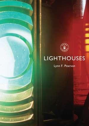 Lighthouses de Lynn F. Pearson