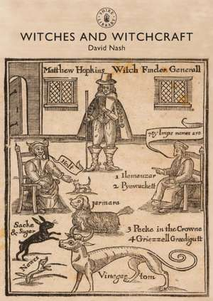 Witches and Witchcraft de Professor David Nash