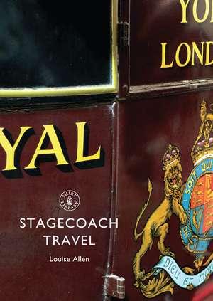 Stagecoach Travel de Louise Allen