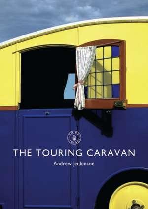 The Touring Caravan de Andrew Jenkinson