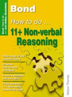 Primrose, A: Bond How to Do 11+ Non-Verbal Reasoning