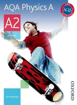 AQA Physics A A2 Student Book