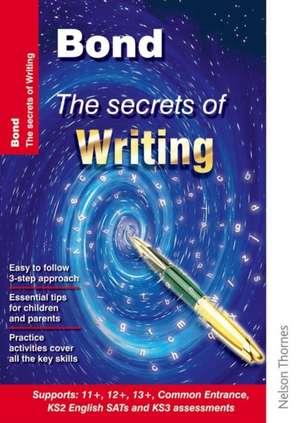 Hughes, M: Bond: The Secrets of Writing