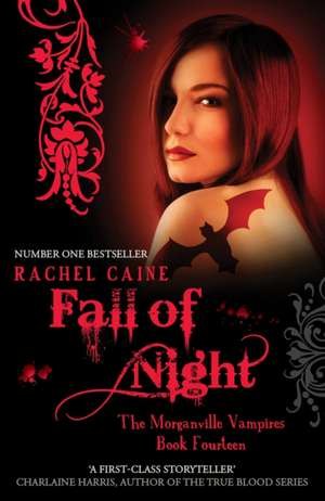 Fall Of Night: Morganville Vampires Book 14 de Rachel Caine