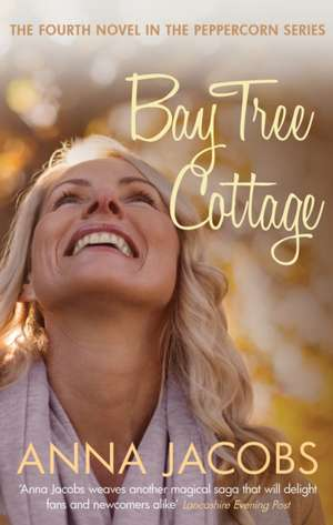 Bay Tree Cottage de Anna Jacobs