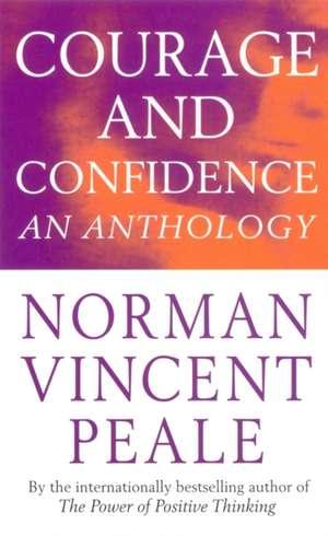Courage And Confidence de Dr. Norman Vincent Peale