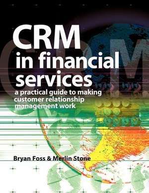 Crm in Financial Services de Merlin Stone