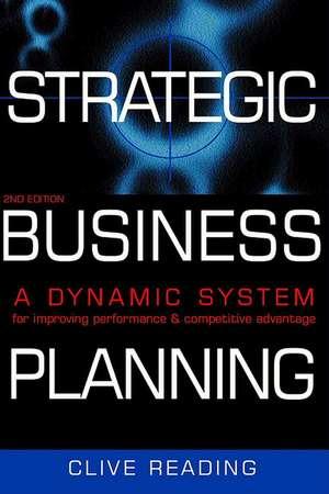 Strategic Business Planning de Clive` Reading