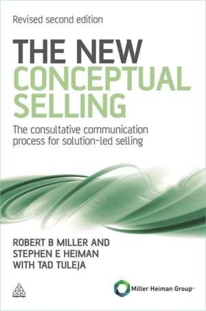The New Conceptual Selling de Stephen E. Heiman