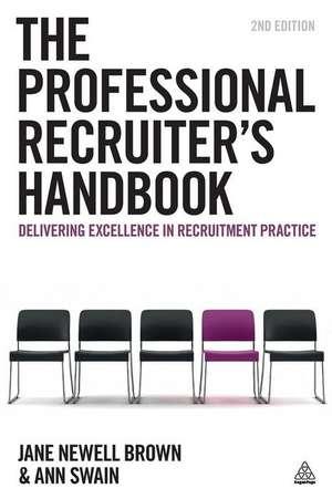 The Professional Recruiter's Handbook de Ann Swain