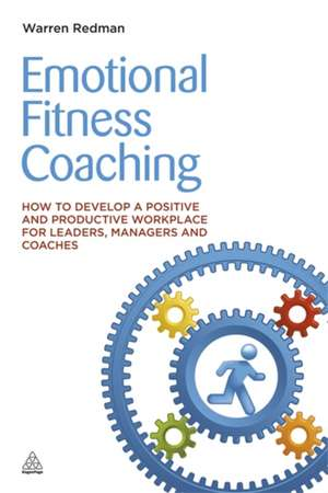 Emotional Fitness Coaching de Warren Redman