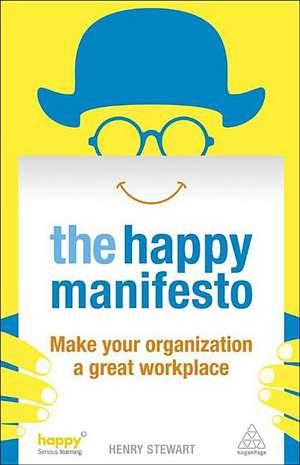 The Happy Manifesto de Henry Stewart