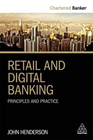 Retail and Digital Banking de John Henderson