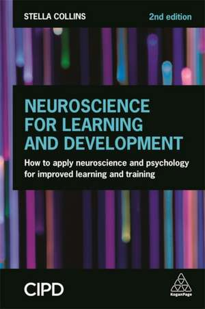 Neuroscience for Learning and Development de Stella Collins