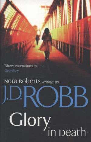 Glory In Death de J. D. Robb