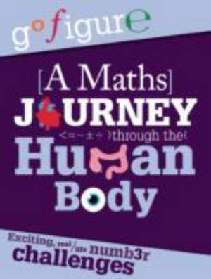 A Maths Journey Through the Human Body