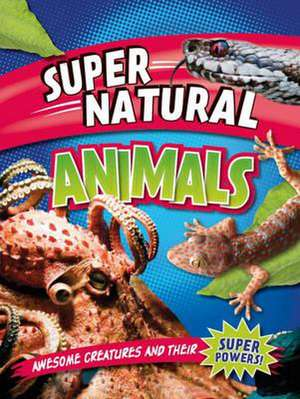 Super Natural: Animals imagine