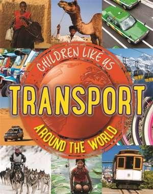 Butterfield, M: Transport Around the World