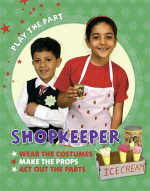 Play the Part: Shopkeeper