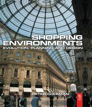 Shopping Environments de Peter Coleman