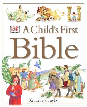 A Child's First Bible imagine