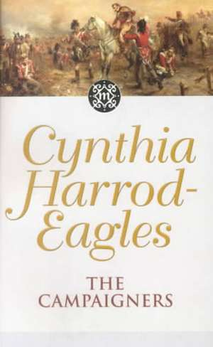 The Campaigners de Cynthia Harrod-Eagles
