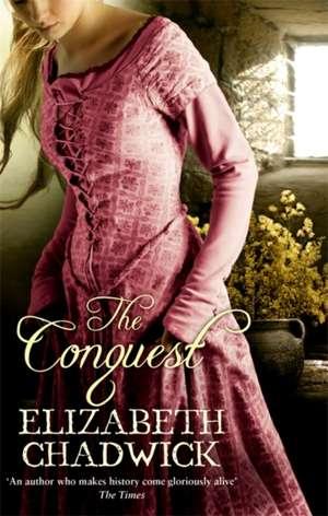 The Conquest de Elizabeth Chadwick